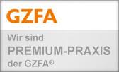 Wir sind Premium-Praxis der GZFA